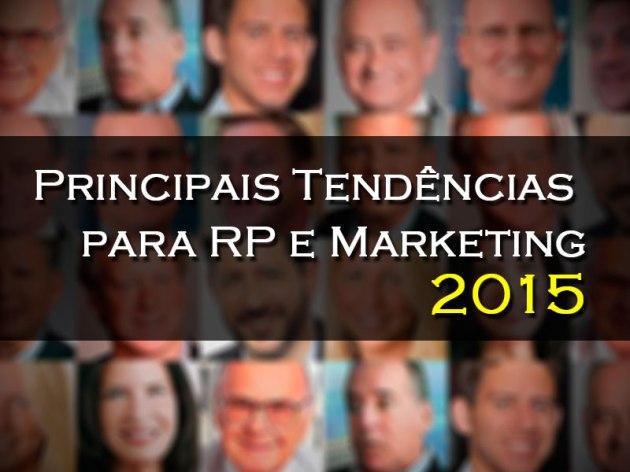 Previsões 2015: Principais Tendências para RP e Marketing