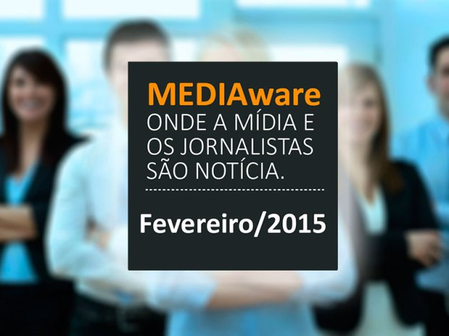 MEDIAware Brasil – Novidades da Mídia e de Jornalistas
