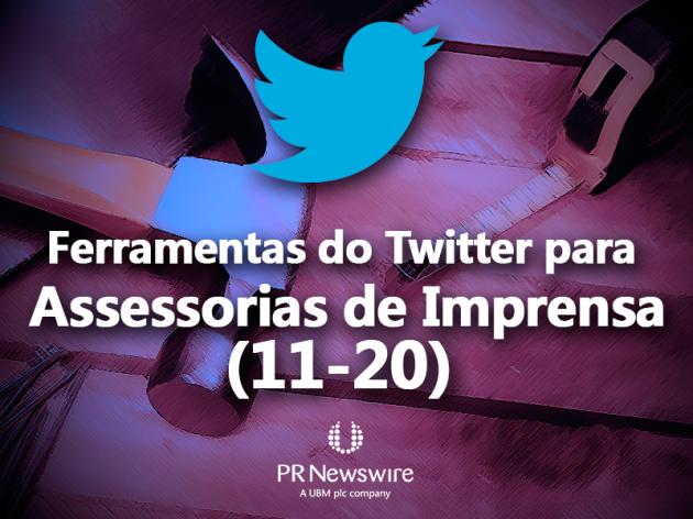 (11-21) Ferramentas do Twitter para Assessorias de Imprensa