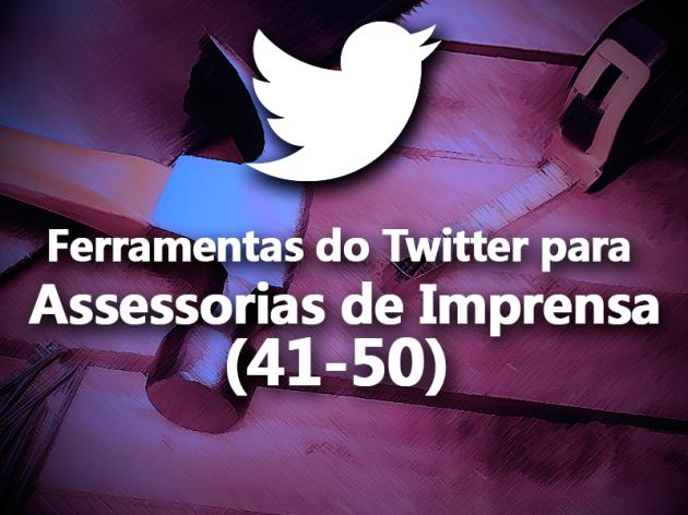 (41-50) Ferramentas do Twitter para Assessorias de Imprensa