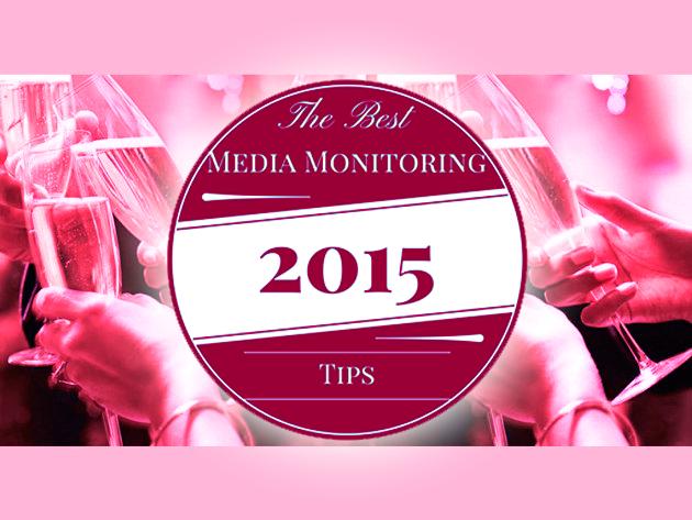 Monitoramento de Mídia – As Melhores Dicas de 2015