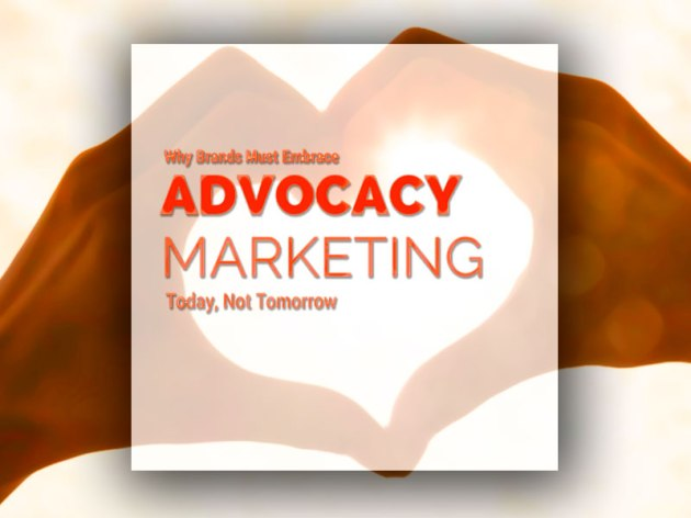 Advocacy Marketing – Conquiste Defensores para sua Marca
