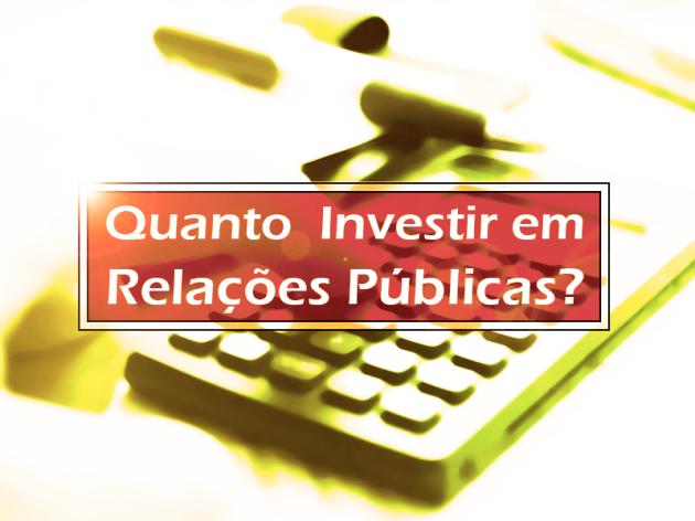 Quanto uma Empresa Deve Investir em Relações Públicas?